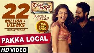 Pakka Local Full Video Song | Janatha Garage | Jr. NTR, Kajal,Samantha, Mohanlal | Telugu Songs 2016 width=