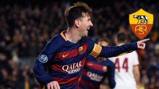 getlinkyoutube.com-Lionel Messi vs AS Roma (Home) HD (24/11/2015)