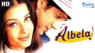 getlinkyoutube.com-Albela {HD} - Govinda - Aishwarya Rai - Jackie Shroff - Namrata Shirodkar - Hindi Full Movie