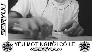 getlinkyoutube.com-Yêu Một Người Có Lẽ - Lou Hoàng ft. Miu Lê - Pen Tapping cover by Seiryuu
