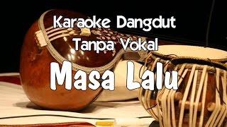 getlinkyoutube.com-Karaoke Masa Lalu (Tanpa Vokal)