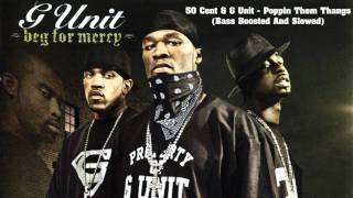 getlinkyoutube.com-50 Cent & G Unit - Poppin Them Thangs (Bass Boosted And Slowed)
