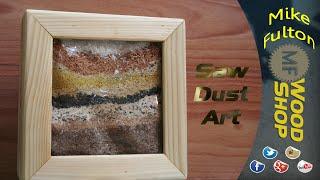 Saw Dust Art 2X4 Project