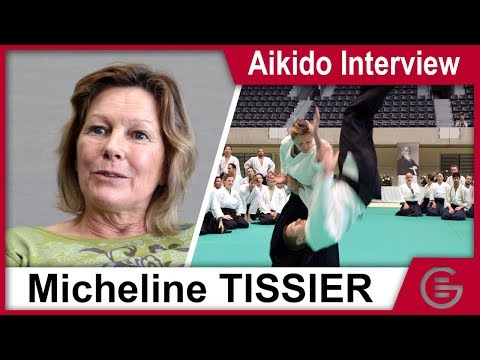 Aikido Interview - Micheline Tissier, 6th Dan Aikikai