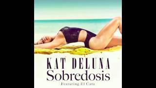 Kat Deluna - Sobredosis
