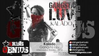 Kalado - Gangsta Luv