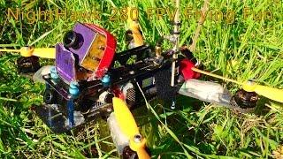 getlinkyoutube.com-NightHawk 280 FPV Flying Fun