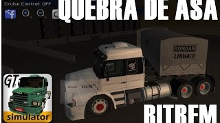 getlinkyoutube.com-GRAND TRUCK SIMULATOR, 113 EQUIPADA NO BITREM DANDO QUEBRA DE ASA