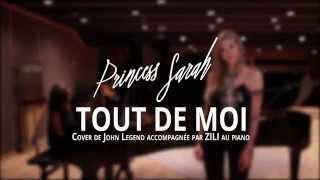getlinkyoutube.com-SARA'H feat. ZILI - Tout de moi - Cover John Legend
