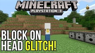 getlinkyoutube.com-Minecraft PS3: How to Glitch a Block on Your Head! | Glitch Tutorial!