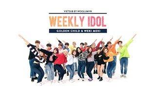 [WoollimVN] Vietsub 170913 Weekly Idol - Golden Child & Weki Meki (EP.320) width=