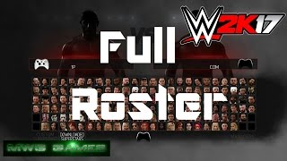 getlinkyoutube.com-Full Roster for WWE 2K17 on Last Gen Xbox 360  and PS3 ( everyone unlocked )