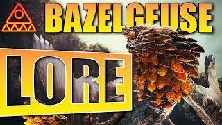 Monster Hunter World Lore: Bazelgeuse