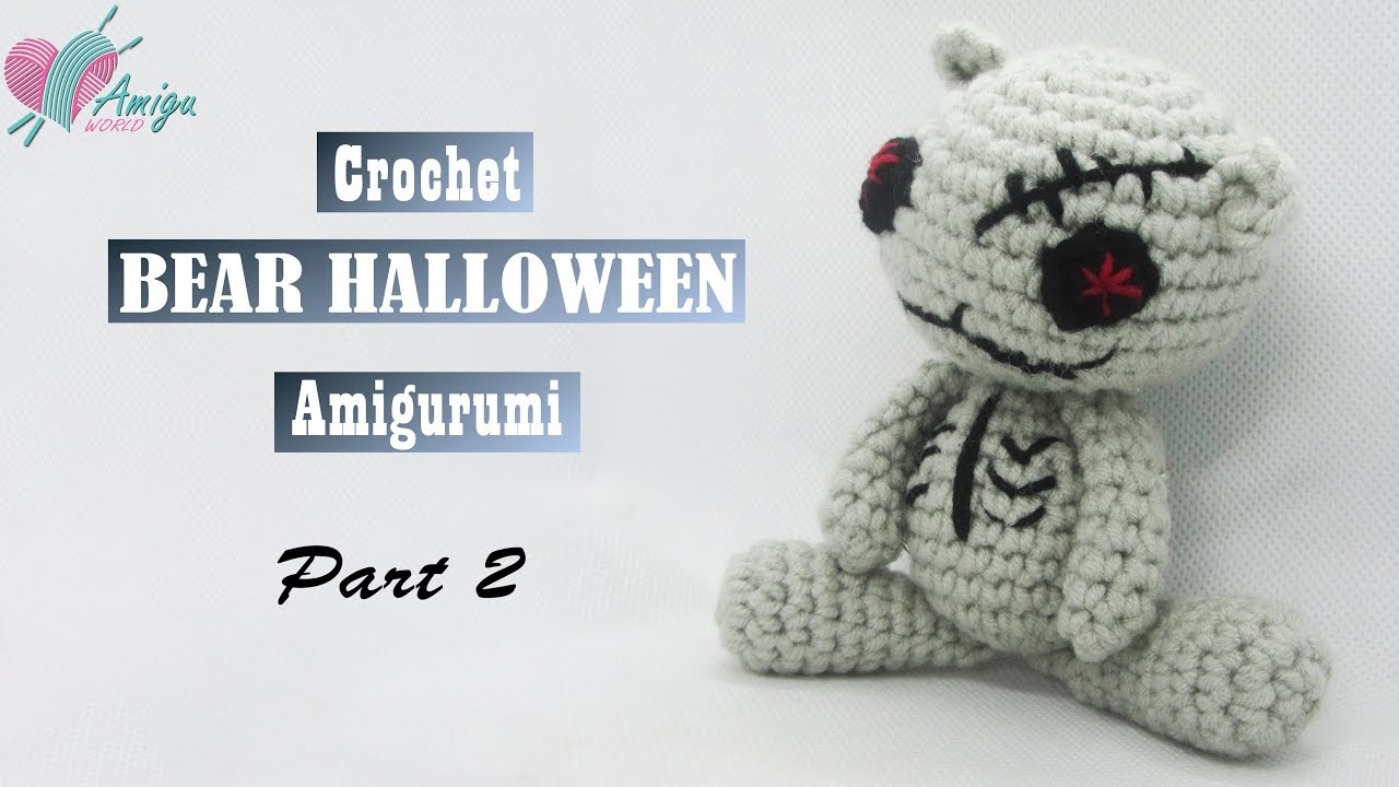 FREE Pattern – How to crochet a BEAR HALLOWEEN (P.2)