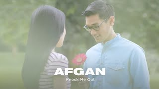 Afgan-Knock-Me-Out-Official-Video-Clip width=