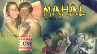 Mahal By: Barrio Alima (Angel&Clyde)