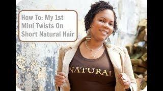 "getlinkyoutube.com-""Natural Hair""  My 1st Mini Twists"