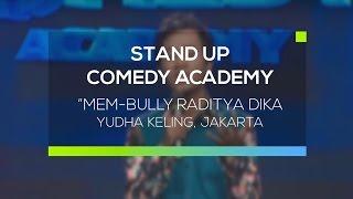"getlinkyoutube.com-""Mem-bully Raditya Dika"" - Yudha Keling, Jakarta ( Stand Up Comedy Academy 12 Besar )"