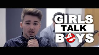 Girls Talk Boys - 5 Seconds Of Summer (5Sos Cover)