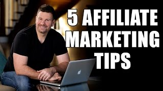 5 Affiliate Marketing Tips and Tricks - How to Increase Affiliate Sales