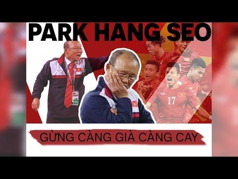 Park Hang-seo từ người bị hoài nghi trở thành HLV được mến mộ nhất lịch sử bóng đá Việt