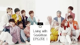 [FF VIDEO] Living with Seventeen EP 1