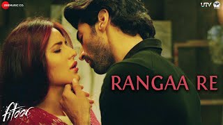 getlinkyoutube.com-Rangaa Re (Hindi) - Full Video | Fitoor | Aditya Roy Kapur & Katrina Kaif | Sunidhi C | Amit Trivedi