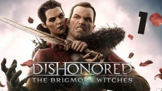 getlinkyoutube.com-Dishonored: The Brigmore Witches (Low Chaos) - Part 1, A Stay of Execution for Lizzy
