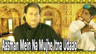getlinkyoutube.com-Aasman Mein Na Mujhe Itna Udaao | DESTINY by Anup Jalota