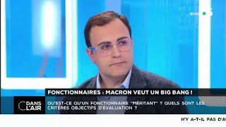 Fonctionnaires : Macron veut un Big Bang ! #cdanslair 12.02.2018