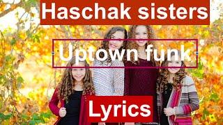 getlinkyoutube.com-Haschak Sisters - Uptown Funk Lyrics