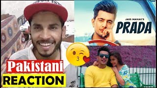 Pakistani Reaction on PRADA : JASS MANAK (OFFICIAL VIDEO) : Latest Punjabi Songs 2018 width=