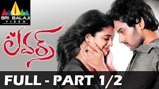 Lovers Telugu Full Movie Part 1/2   Sumanth Ashwin, Nanditha   Sri Balaji Video
