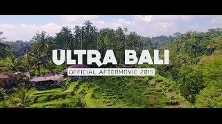 getlinkyoutube.com-RELIVE ULTRA BALI 2015 (Official 4K Aftermovie)