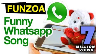 Maine Tujhe Whatsapp Kiya | Funny Whatsapp Song By Funzoa Teddy Bear| Download For Whatsapp Friends