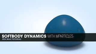 getlinkyoutube.com-Softbody Dynamics With mParticles in 3DS Max 2014