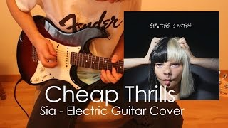 Sia - Cheap Thrills [Electric Guitar Cover]
