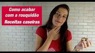 getlinkyoutube.com-Como acabar com a rouquidão - receitas caseiras