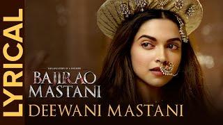 getlinkyoutube.com-Lyrical: Deewani Mastani (Full Song with Lyrics) | Bajirao Mastani | Deepika, Ranveer, Priyanka