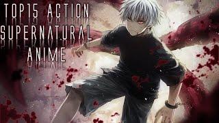 getlinkyoutube.com-Top 15 Action Supernatural Anime