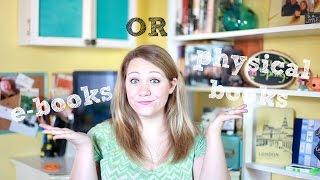 E books or Physical Books?