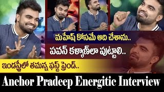 Konchem Touchlo Unte Chepta | Interview with Anchor Pradeep | Samantha | Kajal | Tamanna | 10TV