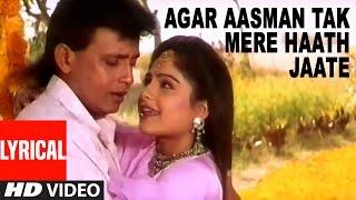 Agar Aasman Tak Mere Haath Jaate Lyrical Video   Meherbaan   Mithun Chakraborty, Ayasha Julka