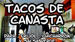 getlinkyoutube.com-Tacos de Canasta - Receta bien explicada. de papa, frijol y chicharrón, además salsa verde.