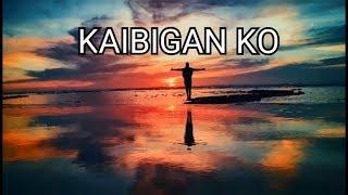 Kaibigan Ko with Lyrics (Original Composition of Forgiven and Free Band)