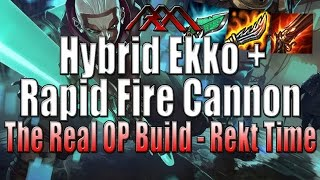 getlinkyoutube.com-Hybrid Ekko + Rapid Fire Cannon - The True OP Build - League of Legends
