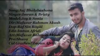 Aaj bhalobashona by joy