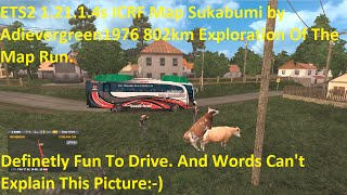 getlinkyoutube.com-ETS2 1.21.1.4s ICRF Map Sukabumi by Adievergreen1976 802km Exploration Run