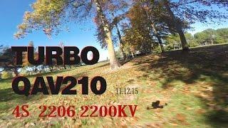 getlinkyoutube.com-Turbo QAV210 on 4s