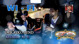 getlinkyoutube.com-ORK.RIKO BEND 2015 - Kucheka - WI - FI